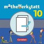 mathewerkstatt 10. Schuljahr - Mittlerer Schulabschluss - Allgemeine Ausgabe - Schülerbuch mit Materialblock