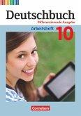 Deutschbuch 10. Schuljahr - Zu allen differenzierenden Ausgaben - Arbeitsheft mit Lösungen