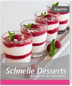 Schnelle Desserts - Rezepte für den Thermomix