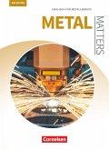 Matters Technik B1 - Metal Matters - Englisch für Metallberufe