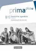 Prima plus - Deutsch für Jugendliche - Allgemeine Ausgabe - B1: Gesamtband / Prima plus - Deutsch für Jugendliche .B1
