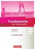 Fundamente der Mathematik - Ausgabe B 9. Schuljahr - Arbeitsheft mit Lösungen