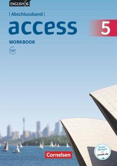 English G Access Abschlussband 5: 9. Schuljahr - Allgemeine Ausgabe - Workbook mit Audios online - Seidl, Jennifer; Toal, Eleanor