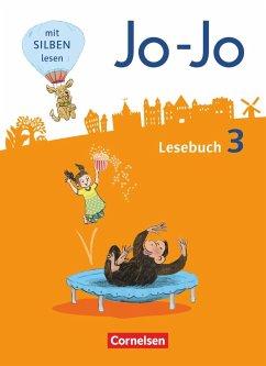 Jo-Jo Lesebuch 3. Schuljahr - Allgemeine Ausgabe - Schülerbuch - Eder, Katja; Fokken, Silke; Glatz, Tanja; Hantschel, Manuela; Kiwitt, Nicola