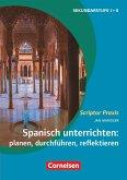 Spanisch unterrichten: planen, durchführen, reflektieren