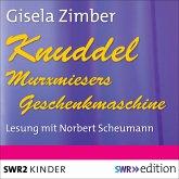 Knuddel - Murxmiesers Geschenkmaschine (MP3-Download)