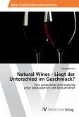 Natural Wines - Liegt der Unterschied im Geschmack?