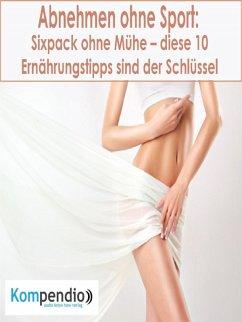 Abnehmen ohne Sport (eBook, ePUB) - Dallmann, Alessandro