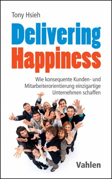 Delivering Happiness (eBook, ePUB) - Hsieh, Tony