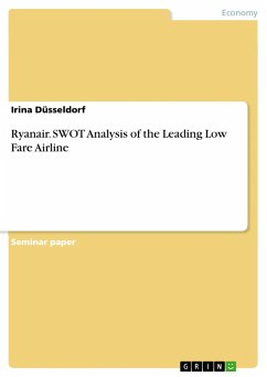 Ryanair. SWOT Analysis of the Leading Low Fare Airline