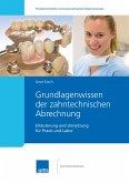 Grundlagenwissen Zahntechnische Abrechnung (eBook, PDF)