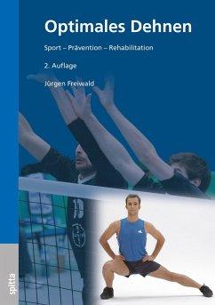 Optimales Dehnen (eBook, PDF) - Freiwald, Jürgen