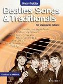 Beatles-Songs & Traditionals, für klassische Gitarre