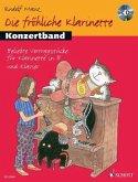 Die fröhliche Klarinette, Konzertband, Klarinette in B und Klavier, m. Audio-CD
