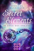 Im Auge des Orkans / Secret Elements Bd.3 (eBook, ePUB)