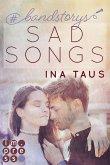 #bandstorys: Sad Songs (Band 2) (eBook, ePUB)