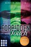 Forbidden Touch (Alle drei Bände in einer E-Box!) (eBook, ePUB)