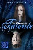Das Bündnis der Talente / Die Talente Bd.2 (eBook, ePUB)