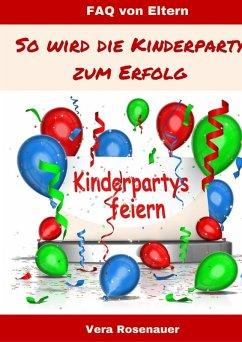 Kinderpartys gestalten und feiern (eBook, ePUB)