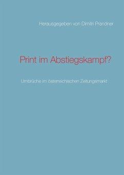 Print im Abstiegskampf? (eBook, ePUB)