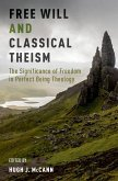 Free Will and Classical Theism (eBook, ePUB)