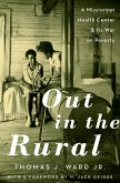 Out in the Rural (eBook, ePUB)
