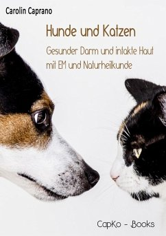 Hunde und Katzen (eBook, ePUB) - Caprano, Carolin