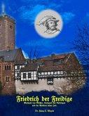 Friedrich der Freidige (eBook, ePUB)