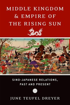 Middle Kingdom and Empire of the Rising Sun (eBook, ePUB) - Dreyer, June Teufel