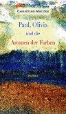 Paul, Olivia und die Aromen der Farben (eBook, ePUB)