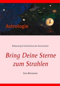 Bring Deine Sterne zum Strahlen (eBook, ePUB)