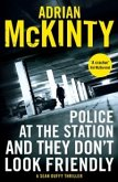 Police at the Station and They Don't Look Friendly (eBook, ePUB)