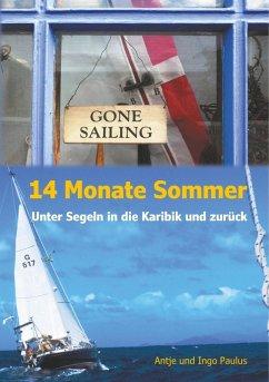 14 Monate Sommer (eBook, ePUB) - Paulus, Antje; Paulus, Ingo
