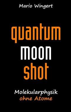 Quantum Moon Shot (eBook, ePUB)