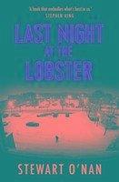 Last Night at the Lobster - O'Nan, Stewart