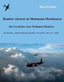 Bomber-Absturz in Mettmann-Metzkausen - Lesaar, Marcel
