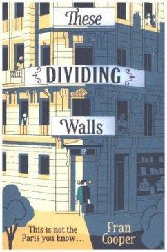 These Dividing Walls - Cooper, Fran