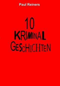 10 Kriminalgeschichten