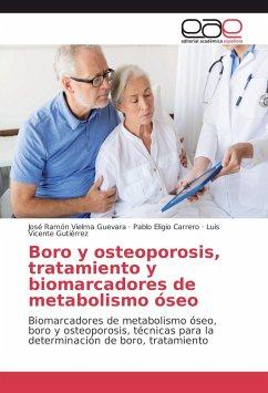 Boro y osteoporosis, tratamiento y biomarcadores de metabolismo óseo