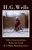 Select Conversations With An Uncle & 2 Other Reminiscences (The original 1895 edition) (eBook, ePUB)