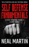 Self Defense Fundamentals: A Guide On Making Yourself A Hard Target (eBook, ePUB)