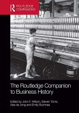 The Routledge Companion to Business History (eBook, PDF)