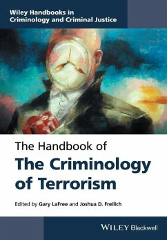 The Handbook of the Criminology of Terrorism (eBook, ePUB)