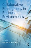 Collaborative Ethnography in Business Environments (eBook, PDF)