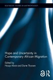 Hope and Uncertainty in Contemporary African Migration (eBook, ePUB)
