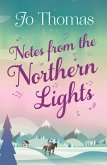 Notes from the Northern Lights (A Short Story) (eBook, ePUB)