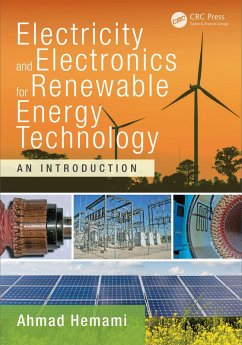 Electricity and Electronics for Renewable Energy Technology (eBook, PDF) - Hemami, Ahmad