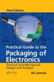 Practical Guide to the Packaging of Electronics (eBook, ePUB)