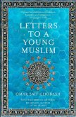 Letters to a Young Muslim (eBook, ePUB)