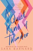 A Quiet Kind of Thunder (eBook, ePUB)